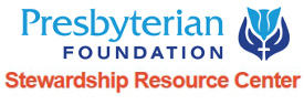Presbyterian Foundation Stewardship Resource Center
