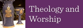 Theology and Worship